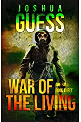 War of the Living (The Fall Book 3) Kindle Edition
