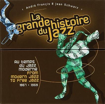 Buy From Modern Jazz to Free Jazz (1957-1959) - La Grande Histoire