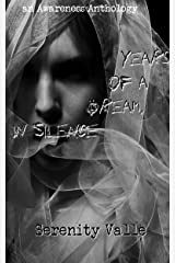 Years of a Dream, in Silence: an Awareness Anthology