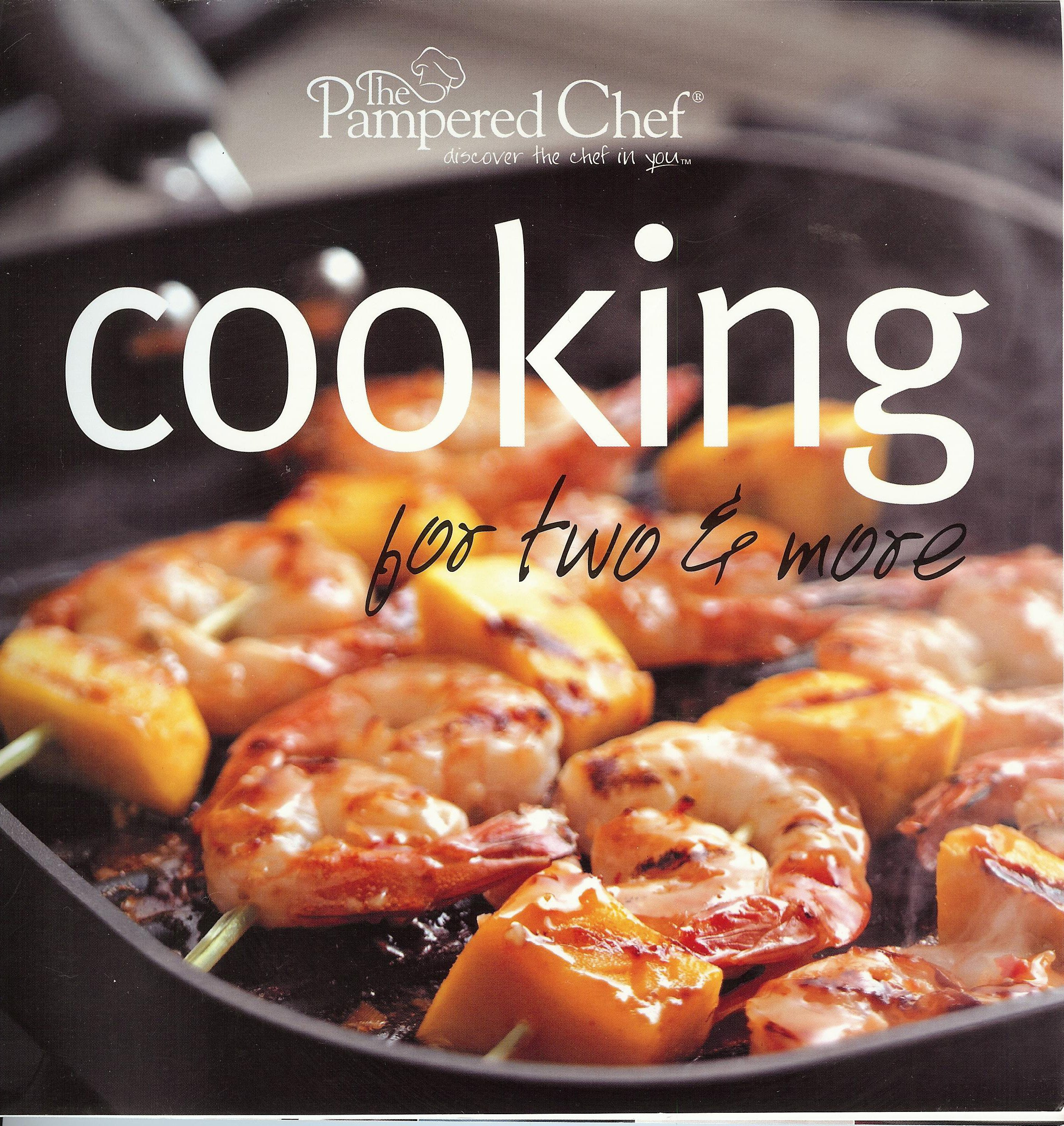 The Pampered Chef: Cooking For Two & More pdf