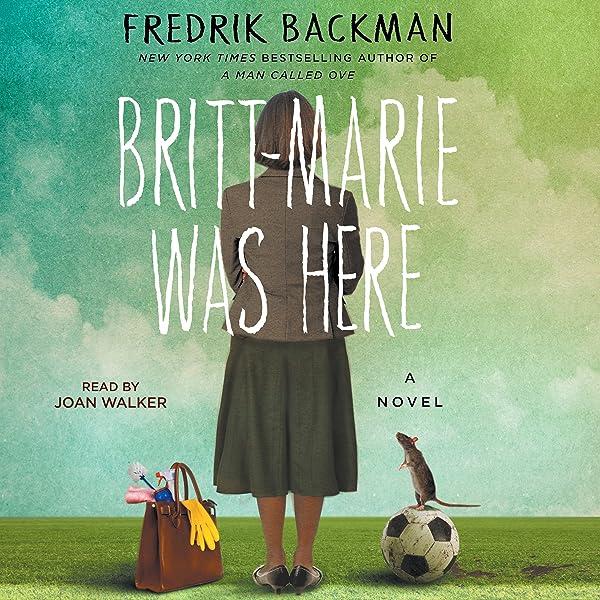 Ebook Britt Marie Was Here By Fredrik Backman