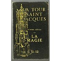 Revue la tour saint jacques. numéro spécial sur la magie