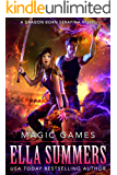Magic Games (Dragon Born Serafina Book 2)