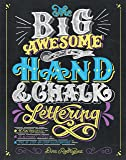 Big Awesome Book of Hand & Chalk Lettering, The