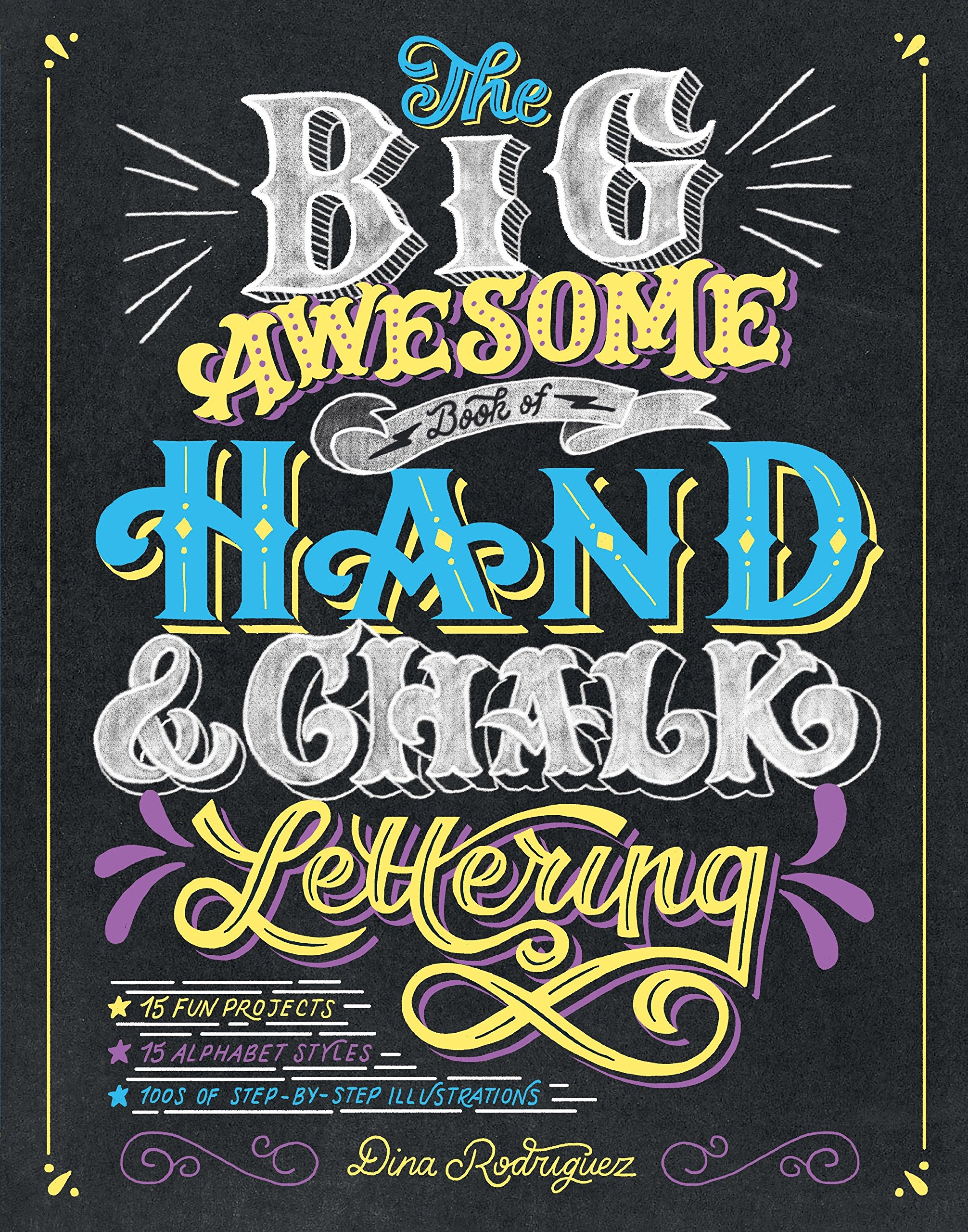 The Big Awesome Book of Hand & Chalk Lettering