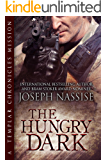 The Hungry Dark: A Templar Chronicles Novella