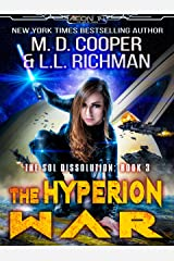 The Hyperion War - An Epic Military Space Opera Adventure (Aeon 14 - The Sol Dissolution Book 3) Kindle Edition
