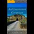 An Uncommon Campaign: A novel of the Battle of Fuentes de Onoro (Peninsular War Saga Book 3)