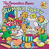 The Berenstain Bears and the Slumber Party (A First Time Book)