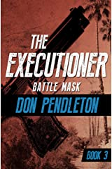 Battle Mask (The Executioner Book 3) Kindle Edition