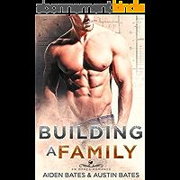 Building A Family: An Mpreg Romance (Frat Boys Baby Book 2) (English Edition)