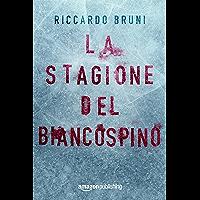 La stagione del biancospino (Italian Edition)