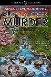Bloody Creek Murder: A Winston Radhauser Mystery: #6