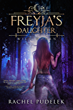 Freyja's Daughter (Wild Women Book 1)