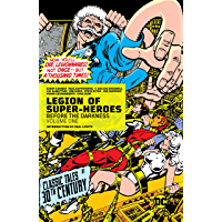 Legion of Super-Heroes (1980-1985) Vol. 1: Before the Darkness (Legion of Super-Heroes (1980-1989))