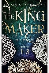 The Kingmaker Series Box-set: Books 1-3 Kindle Edition