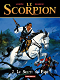 Le Scorpion - tome 2 - Le Secret du Pape