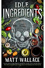 Idle Ingredients: A Sin du Jour Affair Kindle Edition