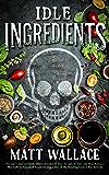 Idle Ingredients: A Sin du Jour Affair