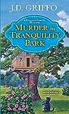 Murder in Tranquility Park (A Ferrara Family Mystery)