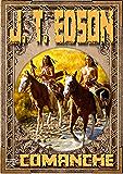Comanche (A J. T. Edson Western Book 1)