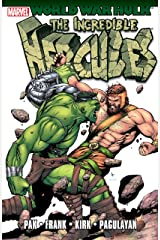World War Hulk: Incredible Herc (Incredible Hulk (1999-2007)) Kindle Edition