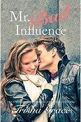 Mr. Bad Influence: A Contemporary Inspirational Romance Novel (Shine Series Book 1) Kindle Edition