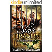 Slave Dragon (Earth Dragons Book 4)