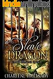 Slave Dragon (Earth Dragons Book 4)