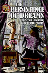 The Persistence of Dreams (Ring of Fire Book 11) Kindle Edition