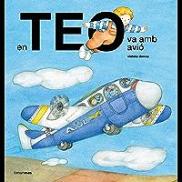 En Teo va amb avió (Catalan Edition)