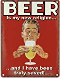 Beer is my new religion and I have been truly saved Metal Sign Nostalgic Vintage Retro Advertising Enamel Wall Plaque 200mm x 150mm