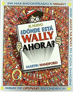 El nuevo Donde esta Wally ahora? (Spanish Edition)