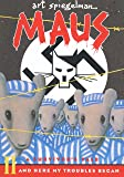 Maus II: A Survivor's Tale: And Here My Troubles Began (Pantheon Graphic Novels)