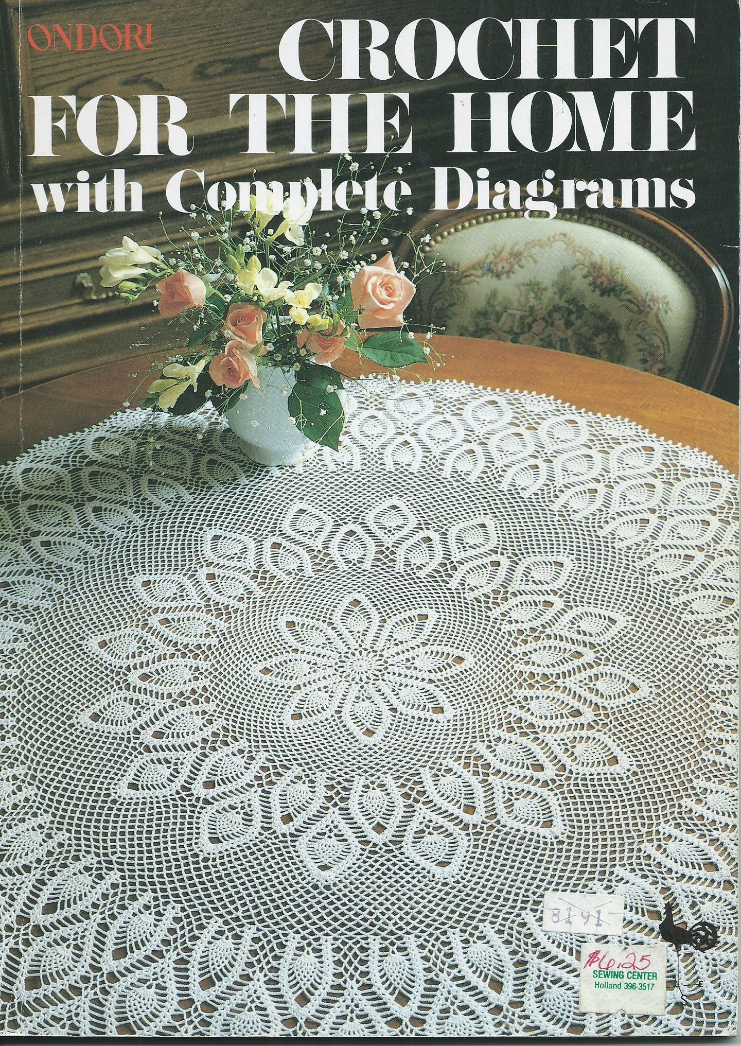 Ondori Crochet For The Home With Complete Diagrams No Author
