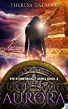 Lights of Aurora (The Stone Legacy Series Book 3)