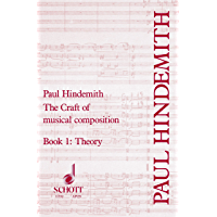 The Craft of Musical Composition: Book 1: Theoretical Part (Tap/159) book cover
