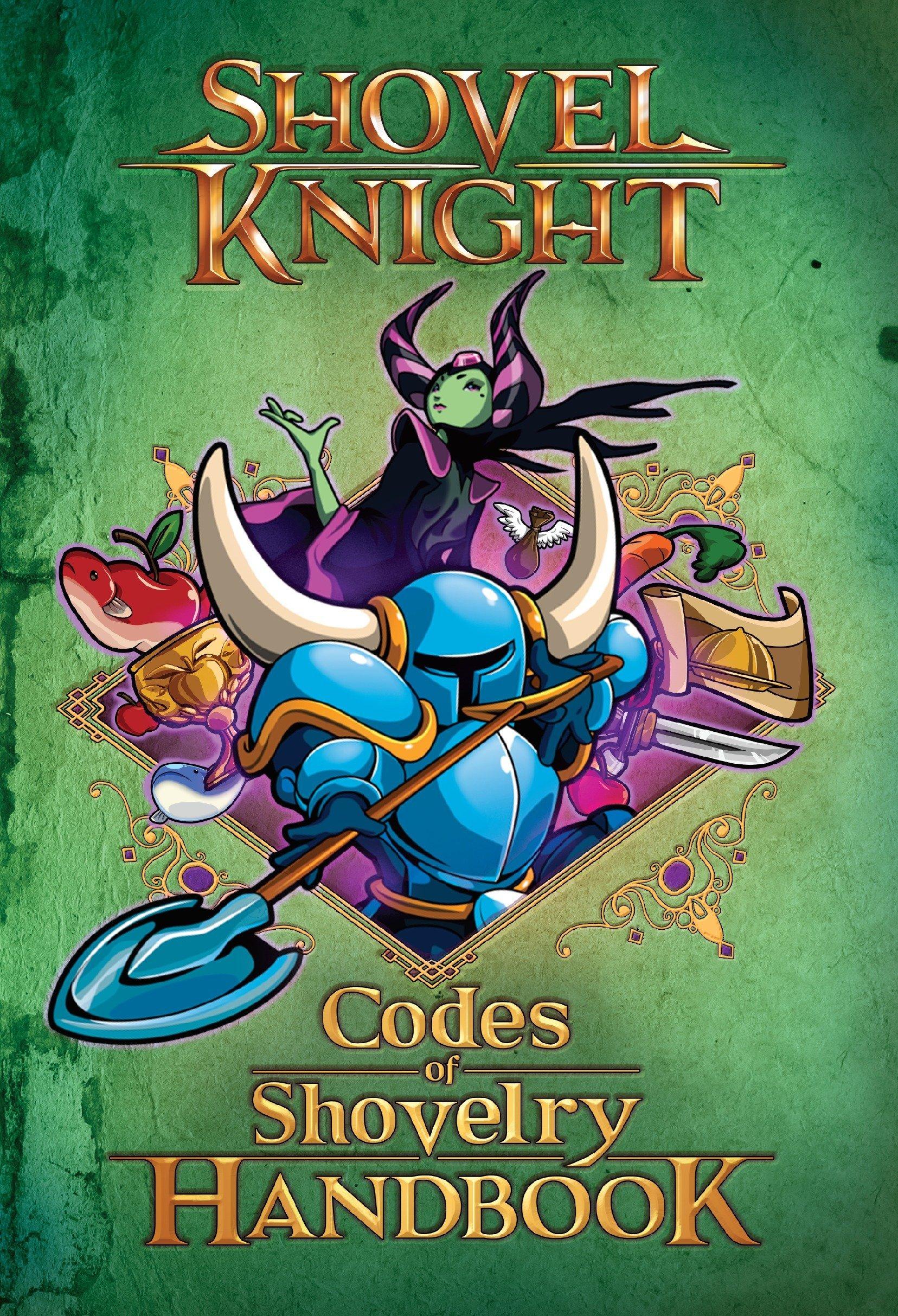 Download Codes of Shovelry Handbook (Shovel Knight) ebook