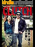 CLUTCH Magazine (クラッチマガジン)Vol.16[雑誌]