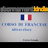 Corso di Francese (Italian Edition)