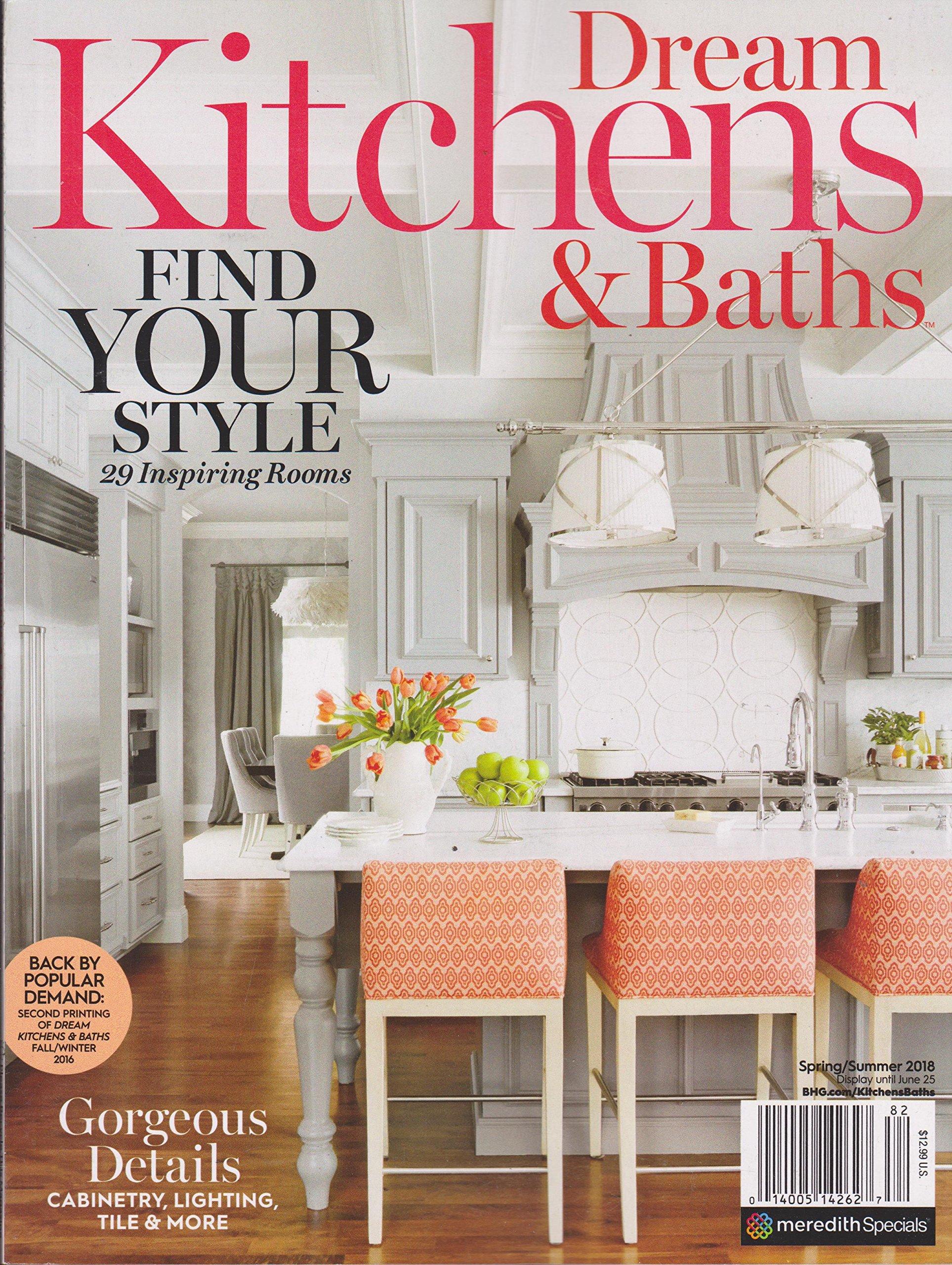Dream Kitchens & Baths Magazine Spring/Summer 2018: Amazon ...