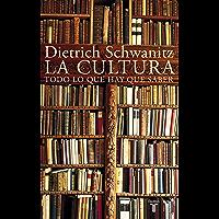 La cultura: Todo lo que hay que saber