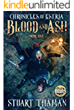 Blood and Ash (The Chronicles of Estria Book 1)