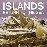 Return To The Sea (10th Anniversary Edition)