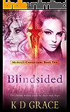 Blindsided: An Urban Fantasy Novel (Medusa's Consortium Book 2)