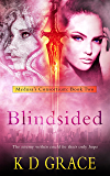 Blindsided: An Urban Fantasy Novel (Medusa's Consortium Book 2)