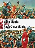 Viking Warrior vs Anglo-Saxon Warrior: England 865–1066 (Combat)