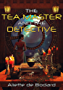The Tea Master and the Detective (English Edition)