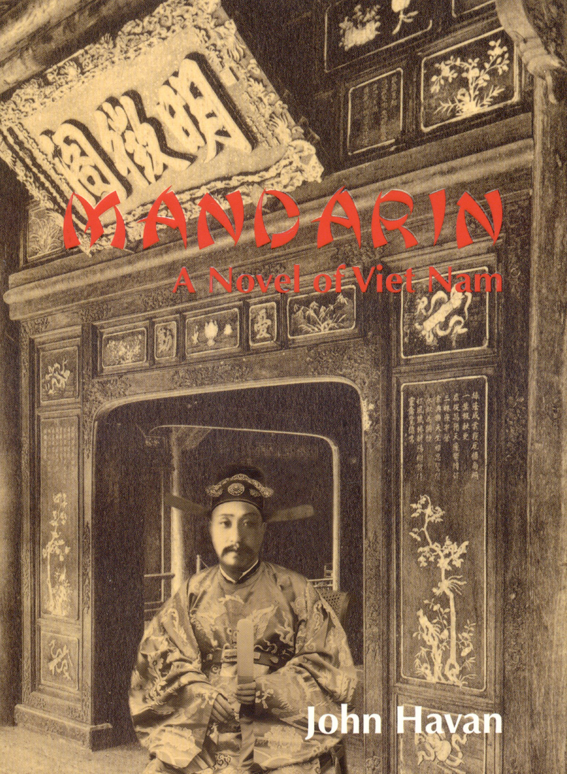 Download Mandarin: A Novel of Viet Nam pdf