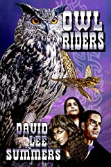 Owl Riders (Clockwork Legion Book 4) Kindle Edition